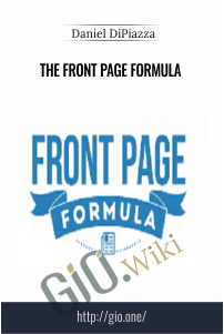 The Front Page Formula – Daniel DiPiazza