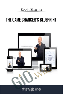 The Game Changer´s Blueprint – Robin Sharma