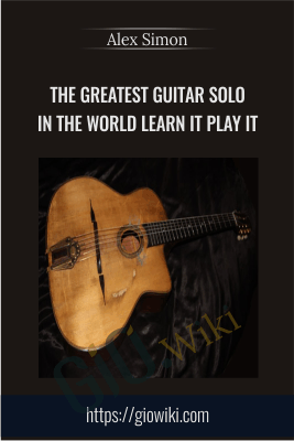 The Greatest Guitar Solo in the World - Learn it Play it - Alex Simon