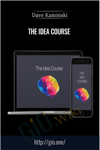 The Idea Course - Dave Kaminski