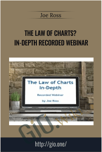 The Law of Charts-In-Depth Recorded Webinar – Joe Ross