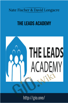 The Leads Academy – Nate Fischer & David Longacre