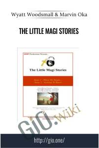 The Little Magi Stories – Wyatt Woodsmall & Marvin Oka