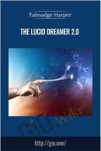 The Lucid Dreamer 2.0 – Talmadge Harper