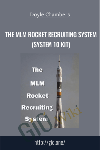 The MLM Rocket Recruiting System (System 10 Kit) - Doyle Chambers