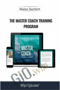The Master Coach Training Program – Blaine Bartlett