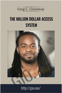 The Million Dollar Access System – Greg C. Greenway