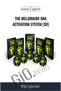 The Millionaire DNA Activation System [SD] - Jason Capital
