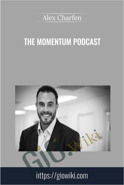 The Momentum Podcast - Alex Charfen