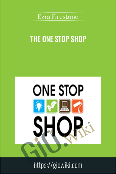 The One Stop Shop - Ezra Firestone