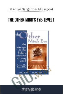 The Other Mind's Eye: Level I – Marilyn Sargent & Al Sargent