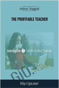 The Profitable Teacher – Ankur Nagpal