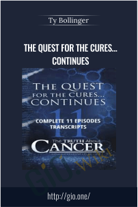 The Quest for the Cures… Continues – Ty Bollinger