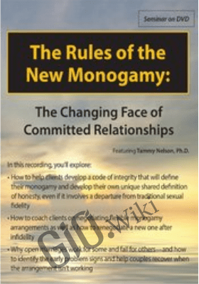 The Rules of the New Monogamy: The Changing Face of Committed Relationships - Tammy Nelson