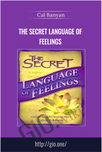 The Secret Language of Feelings – Cal Banyan