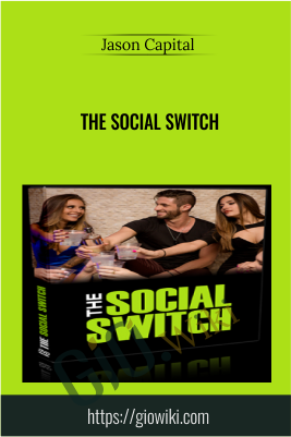 The Social Switch -  Jason capital