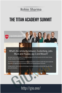 The Titan Academy Summit – Robin Sharma