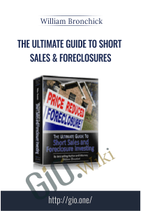 The Ultimate Guide to Short Sales & Foreclosures – William Bronchick