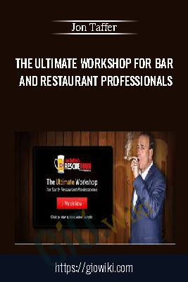 The Ultimate Workshop For Bar And Restaurant Professionals - Jon Taffer