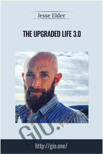 The Upgraded Life 3.0 – Jesse Elder