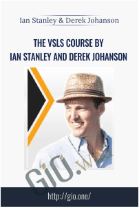 The VSLs Course By Ian Stanley And Derek Johanson - Lan Stanley And Derek Johanson