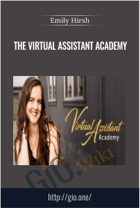 The Virtual Assistant Academy – Emily Hirsh