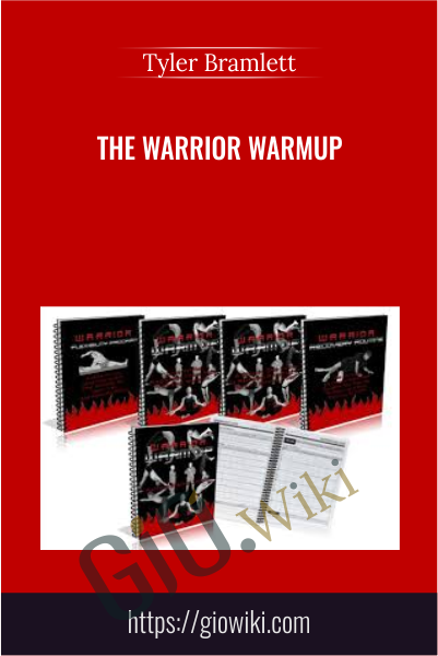 The Warrior Warmup - Tyler Bramlett