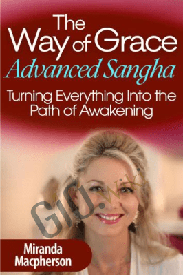 The Way of Grace Advanced Sangha - Miranda Macpherson