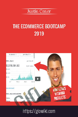 The eCommerce Bootcamp 2019 - Justin Cener