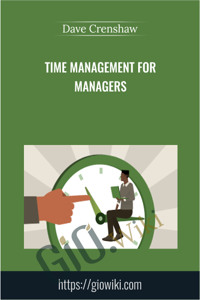 Time Management for Managers - Dave Crenshaw