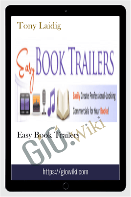 Easy Book Trailers – Tony Laidig
