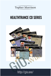 HealthTrance CD Series – Topher Morrison