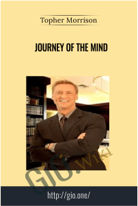 Journey of the Mind – Topher Morrison