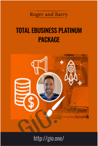 Total eBusiness Platinum Package – Roger and Barry
