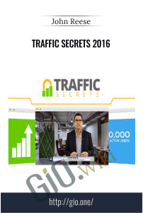 Traffic Secrets 2016 - John Reese