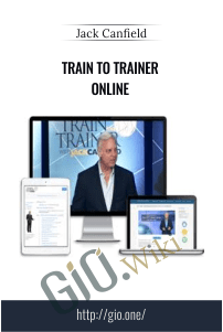 Train to Trainer Online – Jack Canfield