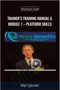Trainer's Training Manual & Module 1 – Platform Skills – Michael Hall
