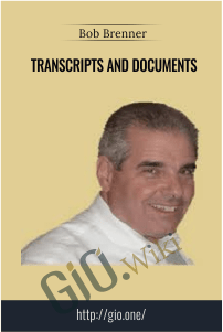 Transcripts and Documents - Bob Brenner