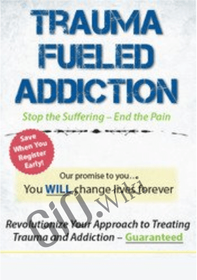 Trauma-Fueled Addiction: Stop the Suffering - End the Pain - LaChelle Barnett