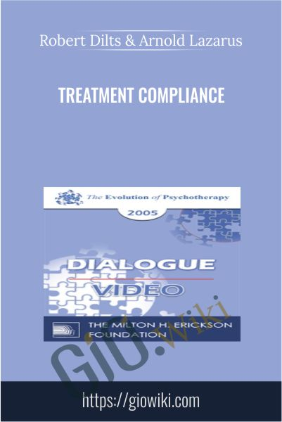 Treatment Compliance - Robert Dilts & Arnold Lazarus
