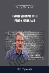 Truth Seminar With Perry Marshall