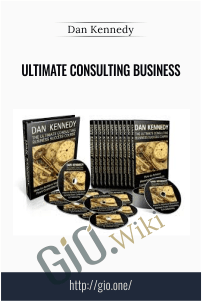 Ultimate Consulting Business – Dan Kennedy