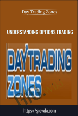 Understanding Options Trading - Day Trading Zones