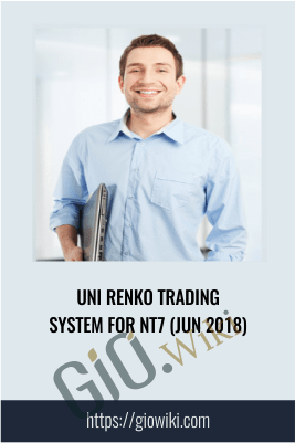 Uni Renko Trading System for NT7 (Jun 2018)