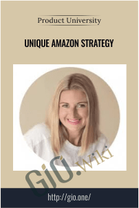 Unique Amazon Strategy – Product University