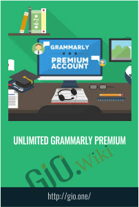 Unlimited Grammarly Premium