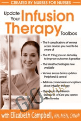 Update Your Infusion Therapy Toolbox - Elizabeth (Liz) Campbell