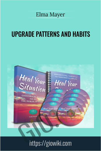 Upgrade Patterns and Habits - Elma Mayer