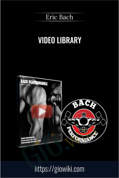 Video Library - Eric Bach