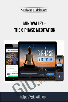 MindValley – The 6 Phase Meditation – Vishen Lakhiani